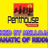 Tonight Riddim (penthouse records 2000) Mixed By MELLOJAH FANATIC OF RIDDIM