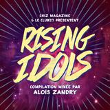 Rising Idols - Quarter II (mixé par aloïs zandry)