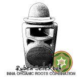 Ruben Selektah - Live inna Organic Roots. 09Marzo2013
