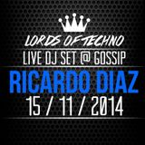 Ricardo Diaz Live @  Lords Of Techno GOSSIP WARM UP OAF 7º ANIVERSÁRIO 15/11/2015