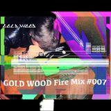 "Gold Wood Fire Mix #007 ""Super Sonic Mix"""