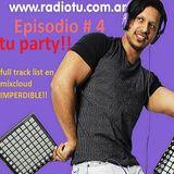 OKONI PODSTAS EPISODIO 4 ( TU PARTY ) www.radiotu.com.ar