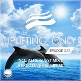 Ori Uplift - Uplifting Only 233 (incl. Alfie Guestmix) (July 27, 2017)