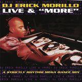 "Erick Morillo - Live & ""More"" (A Strictly Rhythm Mega Dance Mix) 1995"