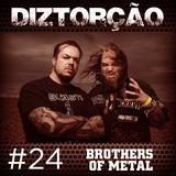 Diztorção #24 Brothers of Metal