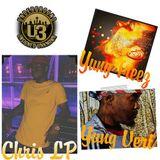 Chris LP, Yung Treez & Yung Vert