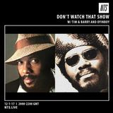 Don't Watch That w/ Oyinboy (Roy Ayers & Lonnie Liston Smith Special) - 12th January 2017