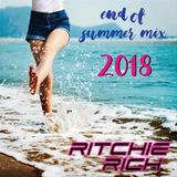 DJ Ritchie Rich - End Of Summer Mix 2018