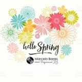 Hello Spring by DJ Marcelo Barres