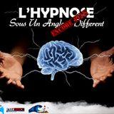 Hypnose sous un Angle Encore Plus Différent