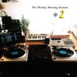 The Monday Morning Sessions #2