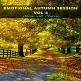 EMOTIONAL AUTUMN SESSION VOL 4  - Alone with Nature -