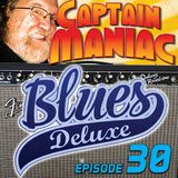 Episode 30 CMS / Blues Deluxe