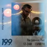 23/08/19 - The Listening Post (Joe Rothwell)