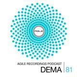 Agile Recordings Podcast 081 with Dema