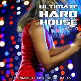 Ultimate Hard House Vol 10 (Mixed By Dj Eddie B)