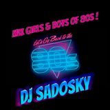 Mix Girls & Boys Of 80s ! By Dj Sadosky