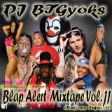 Blap Alert Mixtape Vol. 11 (RnBass Infused)
