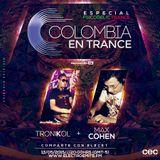 Colombia en Trance - 2015-010 - Invitados TroniKol & Max Cohen
