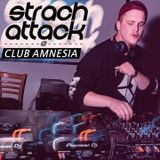 StrachAttack @ Club Amnesia