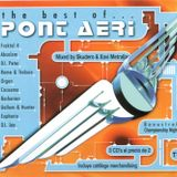 The Best Of...Pont Aeri Mixed By Skudero & Xavi Metralla