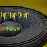 The Hip Hop Drop - Episode 4