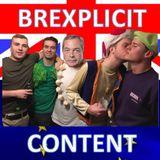Brexplicit Content (26/11/17)