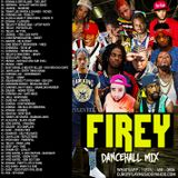 DJ ROY FIREY BASHMENT DANCEHALL MIX 2019