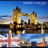 Farewell London 2013 - Mixed by Reno