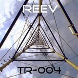 R.E.E.V. Transmit 004 - November 2017