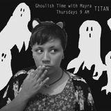 "Ghoulish Time with Mayra - Ashley Lopez ""Ashweeepoo"""