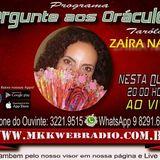 Programa Pergunte aos Oraculos 21.02.2018 - Zaíra Nazira