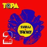 TOPA-Sviraj tekno! 2 (live mix,tech house)