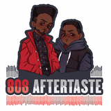808 aftertatse ep:18 This time