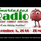 SMARTASSES RADIO: 2016 Holiday Comedy Special