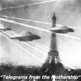 Telegrams from the Mothership