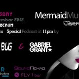 Mermaid Music w/ Special Podcast by Lazy Bug & Gabriel Grant / 19th Dec.2012,