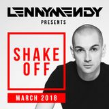 LennyMendy Pres Shake Off | MARCH 2018