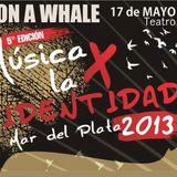 ON A WHALE en Musica x la Identidad 2013