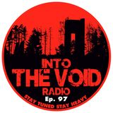 Into The Void Radio - Episode 97