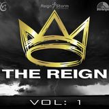 The Reign Vol: 1