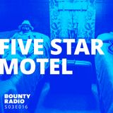 S03E016 Five Star Motel| Bounty Radio ft. Gitkin, Sonido Gallo Negro, Junglelyd, Kabanjak
