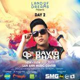 DAVID PHAM DJ Live Recording @ Land of Dreams Festival, HCMC, Vietnam, 15th July, 2017