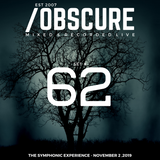 Obscure Set #62--- [Mixed and Recorded Live @ TSE - November 2, 2019]