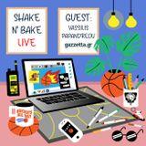 Shake n' Bake: NBA hot takes ft. Vassilis Papandreou