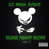 Release Therapy Mixtape Vol 2