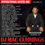DJ Mac Cummings Inspirational Gospel Mix Volume 31