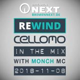 DJ Cellomo feat. Monch MC - Live In The Mix for Rewind with Stunnah on Bremen NEXT - 2018-11-08