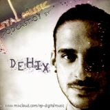 Dehix - EP Digital Music Podcast 07