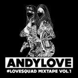 ANDYLOVE_LVSQD MIXTAPE Vol.1
